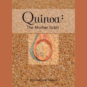 Quinoa The Mother Grain eBook