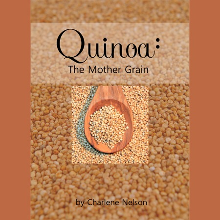 Quinoa The Mother Grain eBook